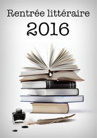 560-romans-pour-la-rentree-litteraire-2016